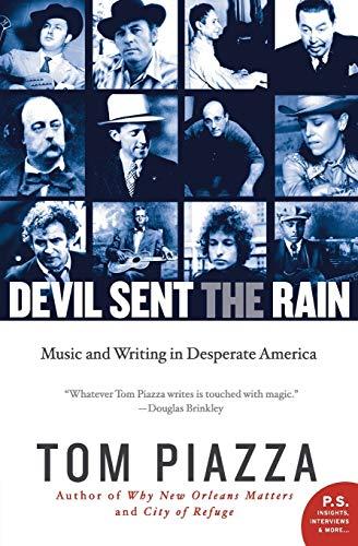 9780062008220: Devil Sent the Rain: Music and Writing in Desperate America
