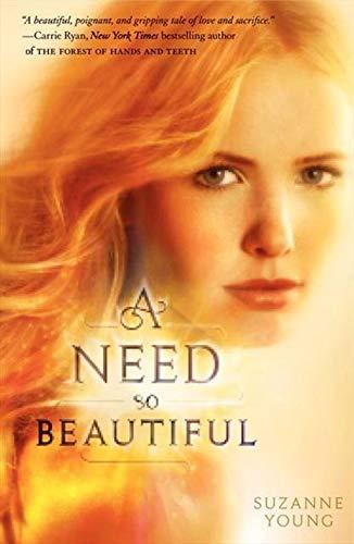 9780062008251: A Need So Beautiful