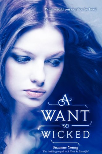 9780062008275: A Want So Wicked