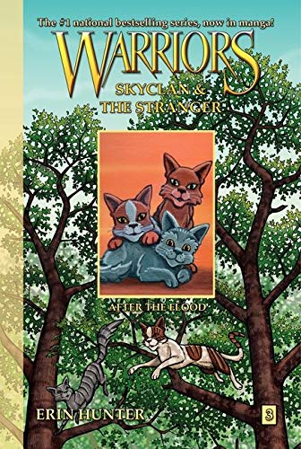 9780062008381: Warriors: SkyClan and the Stranger #3: After the Flood
