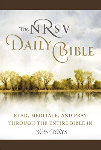 9780062008459: The NRSV Daily Bible: Read, Meditate, and Pray Through the Entire Bible in 365 Days