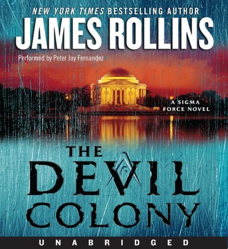 9780062008527: The Devil Colony: A Sigma Force Novel