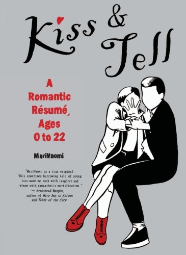 9780062009234: Kiss & Tell: A Romantic Resume, Ages 0 to 22