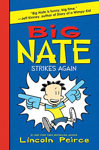 9780062009326: Big Nate Strikes Again
