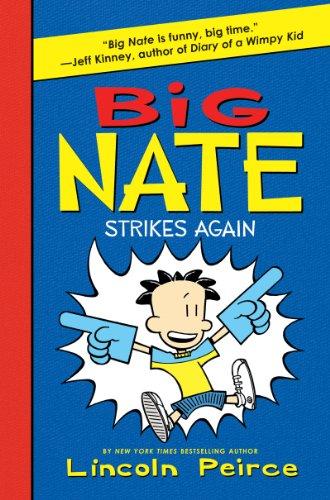 9780062009326: Big Nate Strikes Again