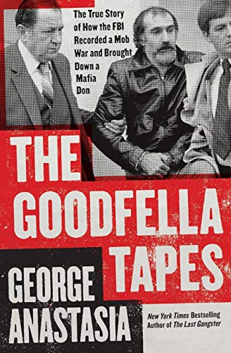 9780062009333: The Goodfella Tapes