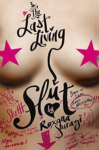 9780062009975: Last Living Slut, The: Born in Iran, Bred Backstage
