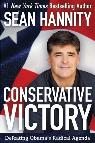 9780062010001: Conservative Victory - Defeating Obama's Radical Agenda