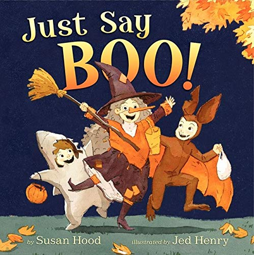 9780062010292: Just Say Boo!
