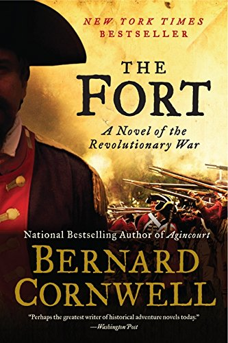 9780062010872: The Fort: A Novel of the Revolutionary War