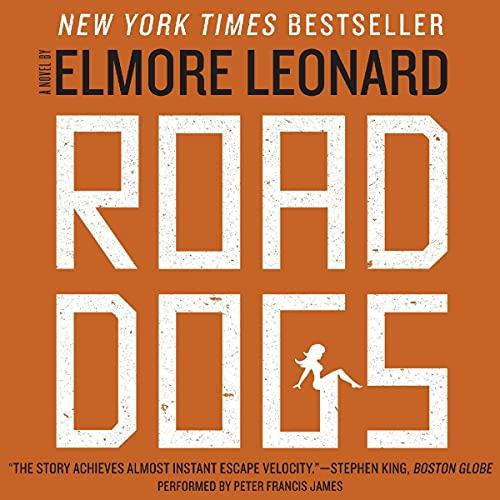 9780062010902: Road Dogs: A Novel