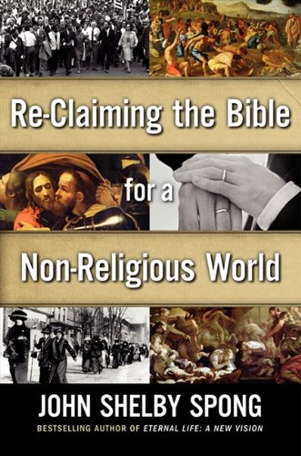 9780062011282: Re-Claiming the Bible for a Non-Religious World