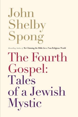 9780062011305: The Fourth Gospel: Tales of a Jewish Mystic