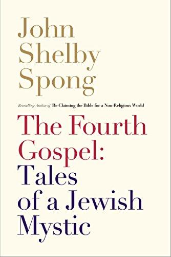 9780062011312: The Fourth Gospel: Tales of a Jewish Mystic