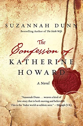 9780062011473: The Confession of Katherine Howard