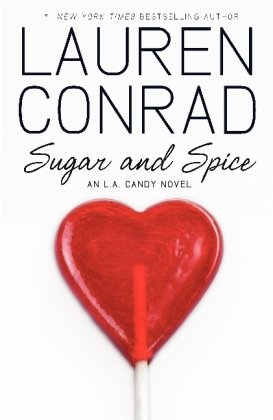 9780062011480: Sugar and Spice: A L.A. Candy Novel