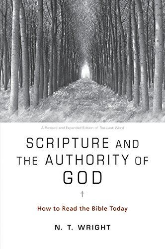 9780062011954: Scripture and the Authority of God: How to Read the Bible Today