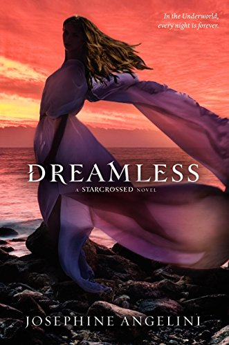9780062012012: Dreamless (Starcrossed Novel)