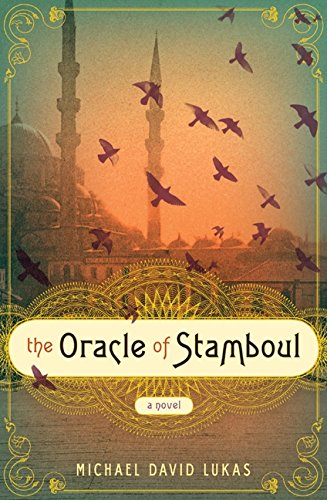 9780062012098: The Oracle of Stamboul: A Novel