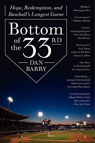 9780062014498: Bottom of the 33rd: Hope, Redemption, and Baseball's Longest Game