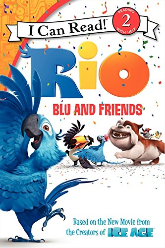 9780062014870: Rio: Blu and Friends (I Can Read Level 2)