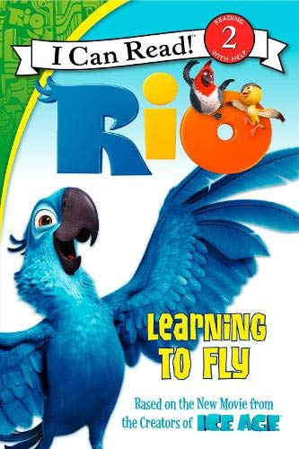 9780062014887: Rio: Learning to Fly (I Can Read Level 2)