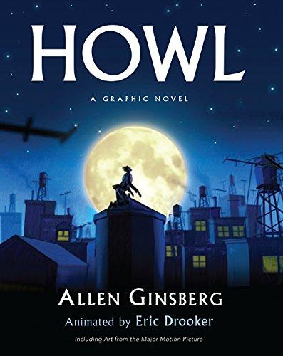 Howl A Graphic Novel: Ginsberg, Allen &