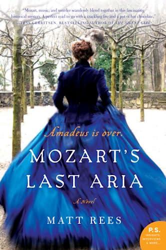 9780062015860: Mozart's Last Aria: A Novel