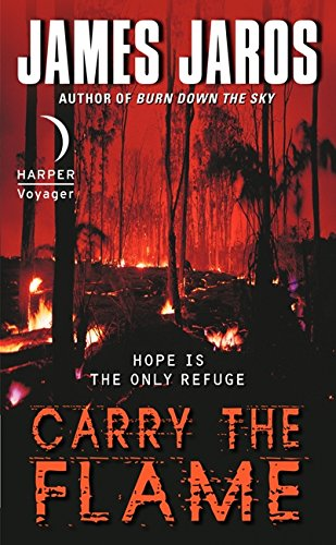 9780062016317: Carry the Flame (Harper Voyager Fiction)