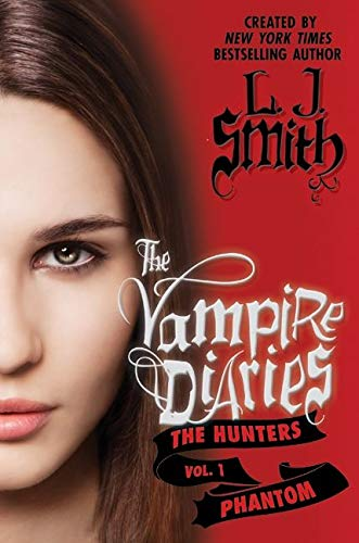 9780062017680: The Vampire Diaries: The Hunters: Phantom