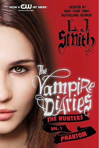 9780062017697: The Vampire Diaries: The Hunters: Phantom (Vampire Diaries (Quality))