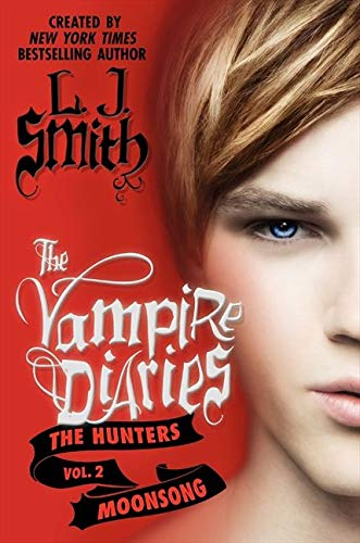 9780062017710: The Vampire Diaries: The Hunters: Moonsong