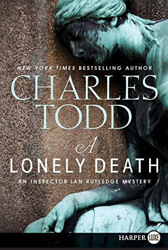 9780062017727: A Lonely Death: An Inspector Ian Rutledge Mystery (Inspector Ian Rutledge Mysteries)