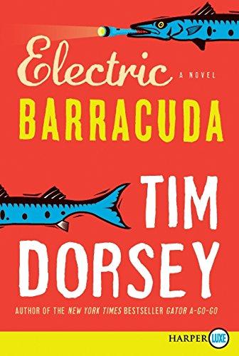 Electric Barracuda (Paperback): Tim Dorsey