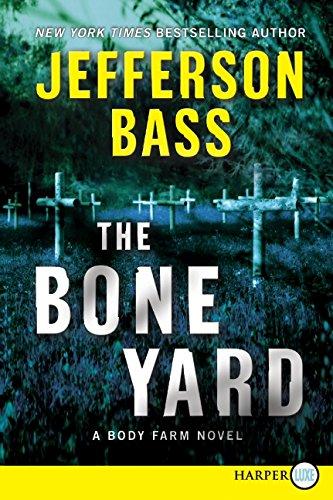 9780062017789: The Bone Yard LP (Body Farm Novel)