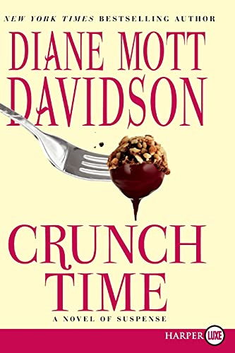 Crunch Time LP A Novel of Suspense: Diane Mott Davidson