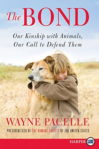 9780062017864: The Bond LP: Our Kinship with Animals, Our Call to Defend Them