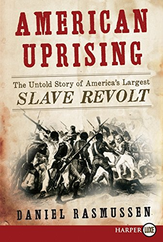 9780062017888: American Uprising: The Untold Story of America's Largest Slave Revolt