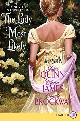 9780062017994: The Lady Most Likely...: A Novel in Three Parts