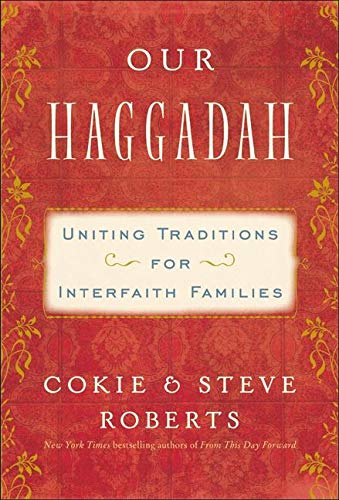 9780062018106: Our Haggadah: Uniting Traditions for Interfaith Families