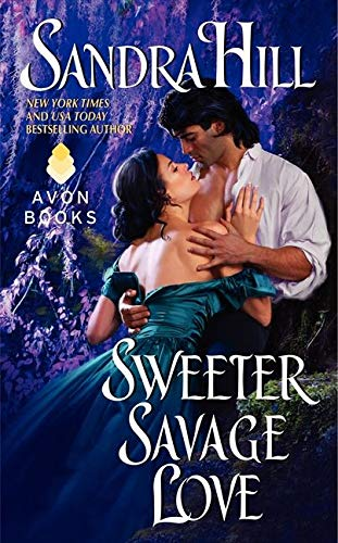 9780062019110: Sweeter Savage Love (Creole Historical)