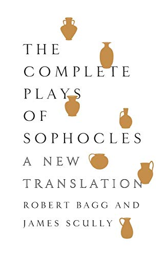 9780062020345: The Complete Plays of Sophocles: A New Translation