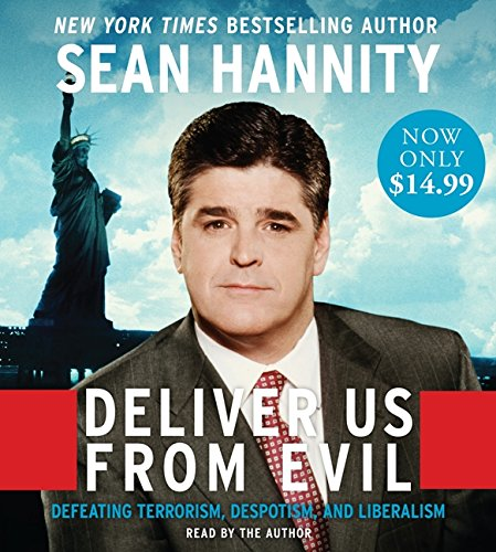 9780062020420: Deliver Us From Evil Low Price CD: Defeating Terrorism, Despotism, and Liberalism