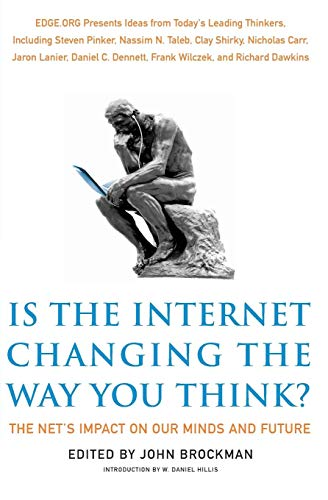 9780062020444: Is the Internet Changing the Way You Think?: The Net's Impact on Our Minds and Future[ IS THE INTERNET CHANGING THE WAY YOU THINK?: THE NET'S IMPACT ON OUR MINDS AND FUTURE ] By Brockman, John ( Author )Jan-01-2011 Paperback