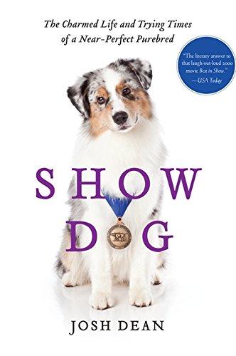 9780062020482: Show Dog