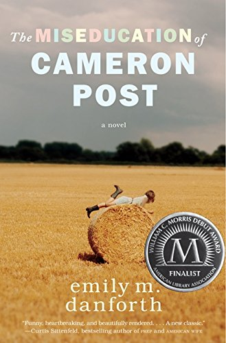 9780062020567: The Miseducation of Cameron Post