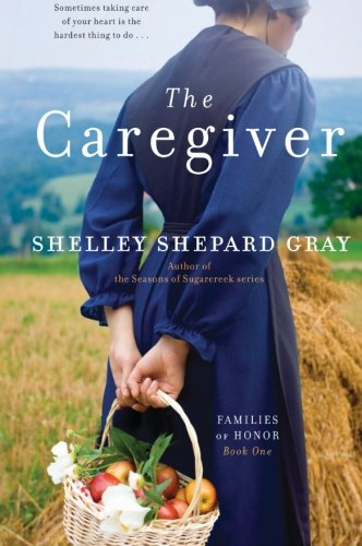 9780062020611: The Caregiver: Families of Honor, Book One
