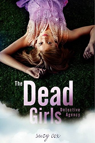 9780062020642: The Dead Girls Detective Agency