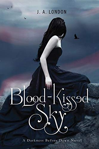 9780062020666: Blood-Kissed Sky: A Darkness Before Dawn Novel