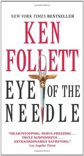 Eye Of The Needle: Follett, Ken